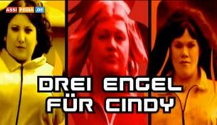 Drei Engel für Cindy
