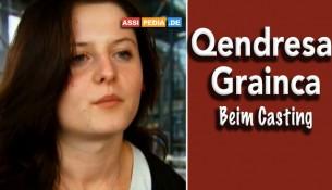 Qendresa Grainca - Beim Casting