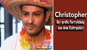 Christopher - Partykönig aus dem Ruhrgebiet