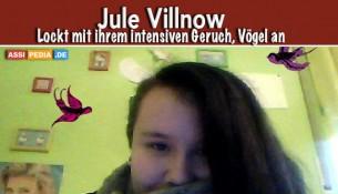 Jule Villnow - Lockt mit ihren Intensiven Geruch Vögel an